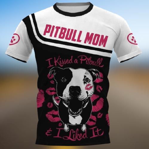 Pitbull mom I kissed a pitbull I like it hoodie 3D 3