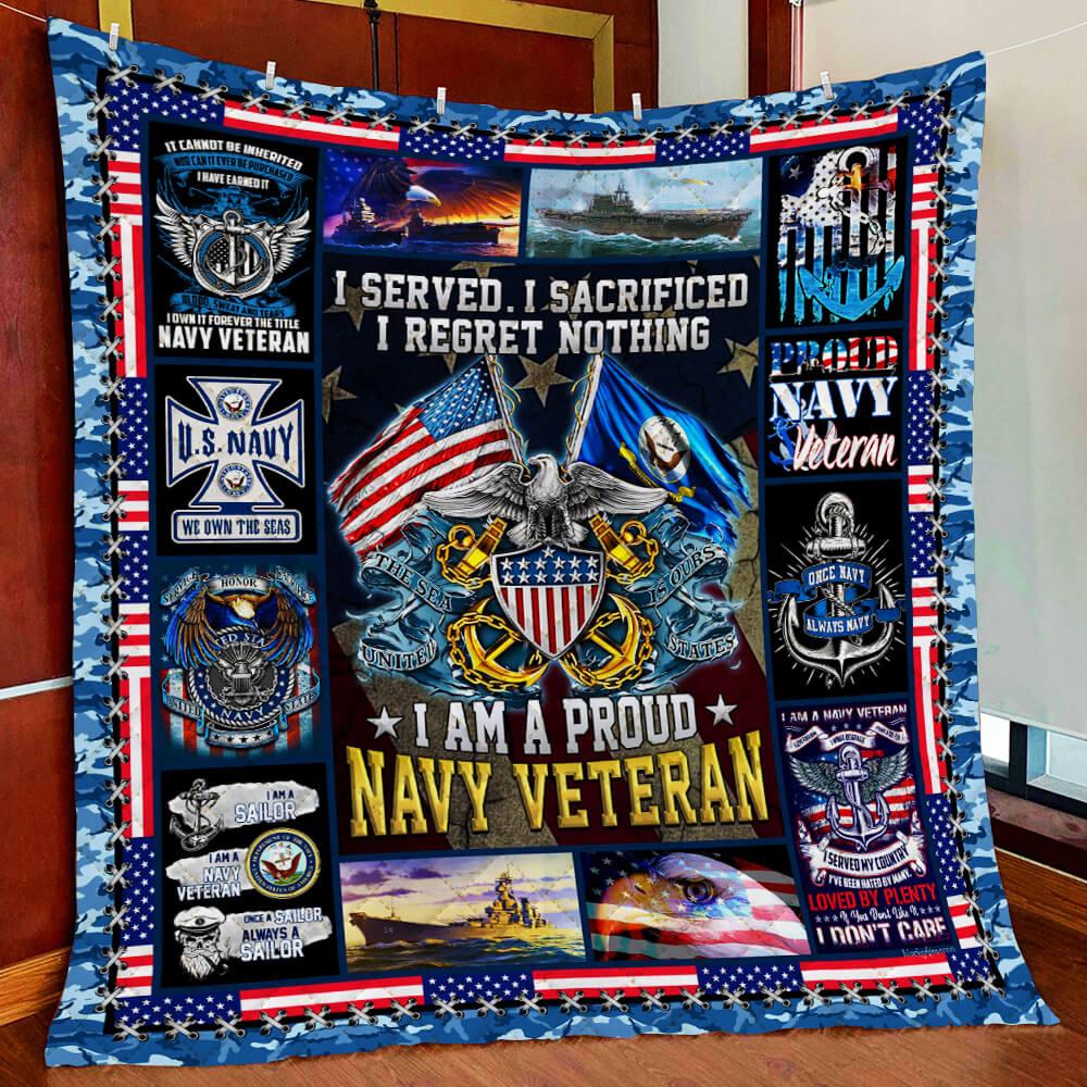 I served I sacrificed I regret nothing I am a proud navy veteran blanket