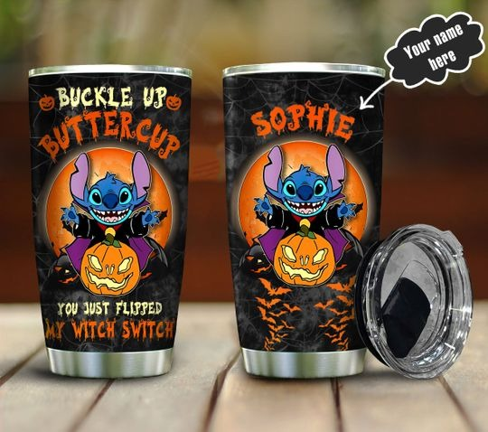 Stitch buckle up buttercup you just flipped my witch switch custom name tumbler 1