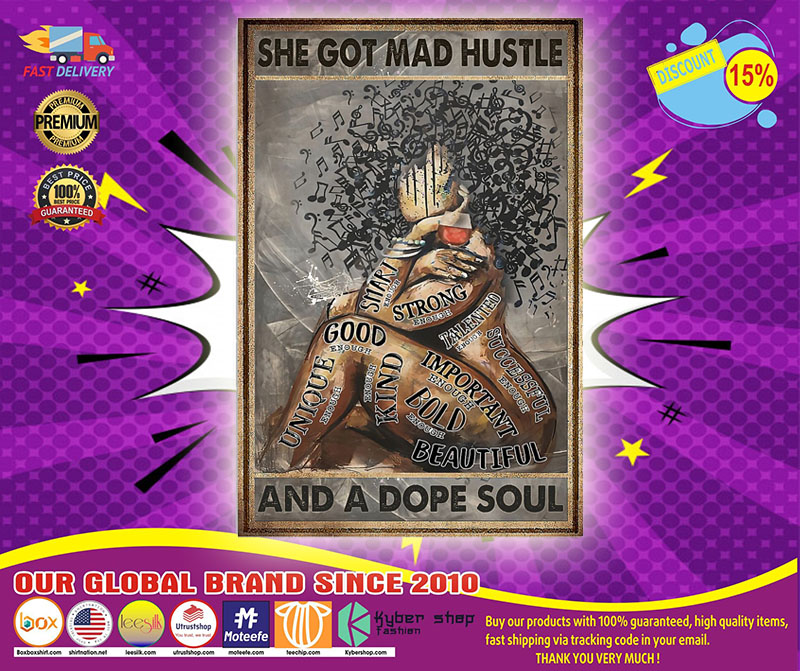 Black girl She got mad hustle and a dope soul poster 4