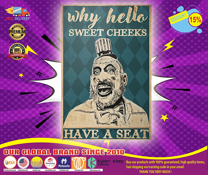 Captain Spauling why hello sweet cheeks have a seat poster 4
