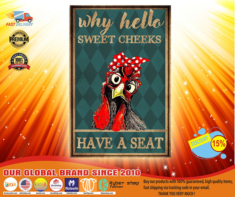 Chicken why hello sweet cheeks have a seat poster 1