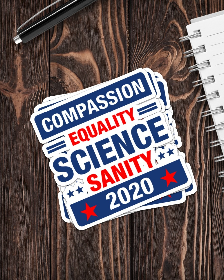 Compassion equality science sanity 2020 sticker 3