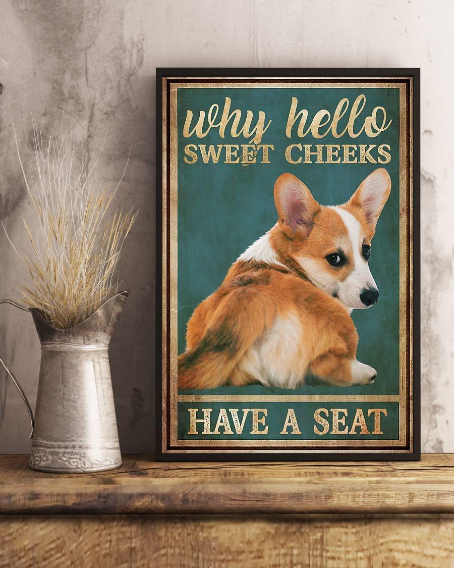 Corgi hello sweet cheeks have a seat poster 3
