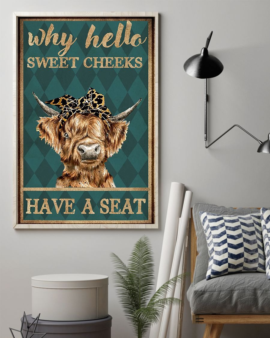 Cow why hello sweet cheeks have a seat poster 3