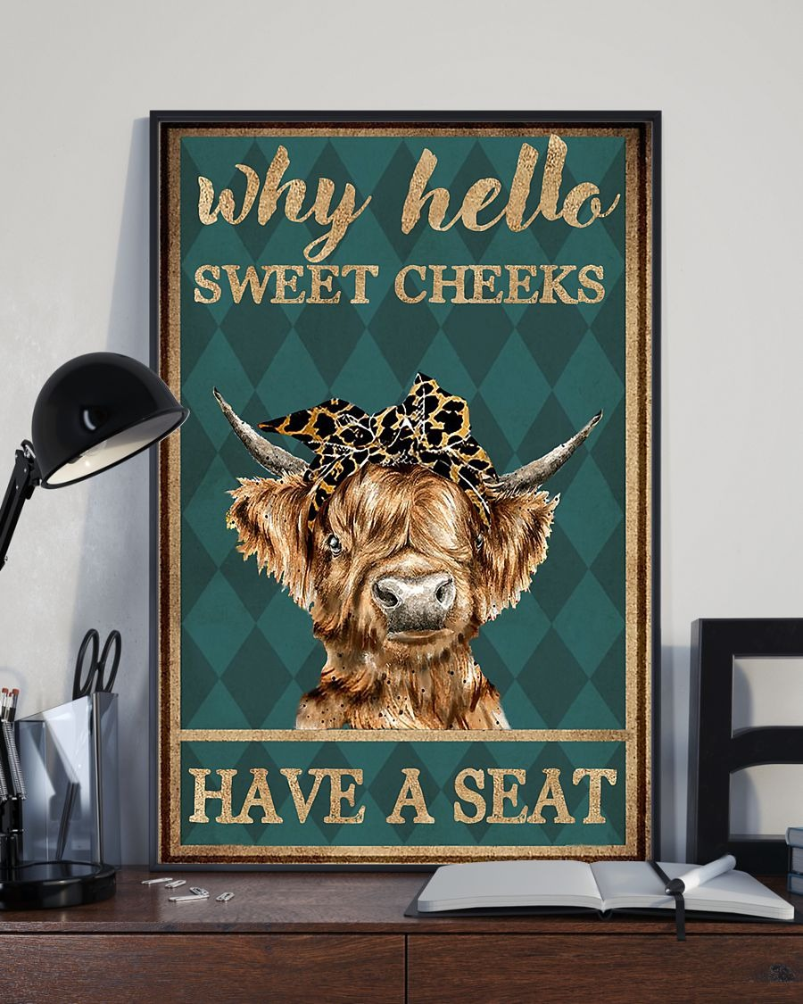 Cow why hello sweet cheeks have a seat poster 2