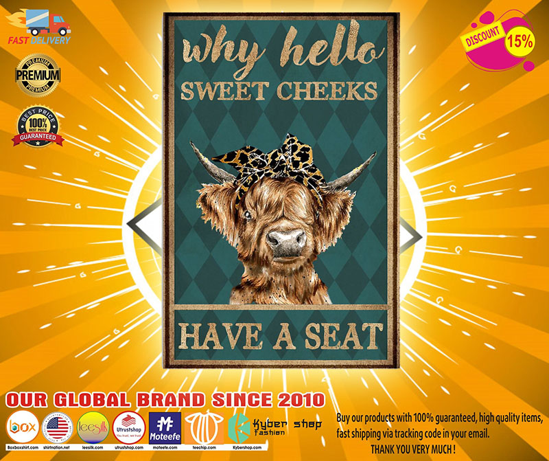 Cow why hello sweet cheeks have a seat poster 1