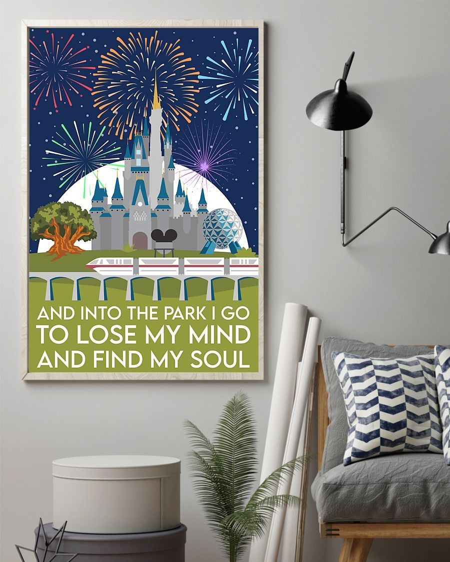 Disney castle and into the park I go to lose my mind and find my soul poster 3
