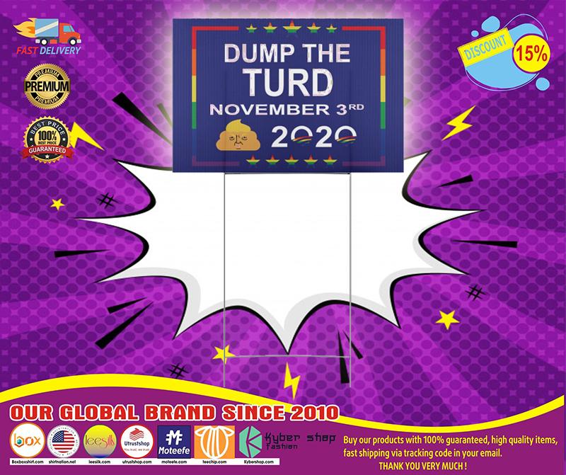 Dump the turd November 3rd 2020 yard sign 4