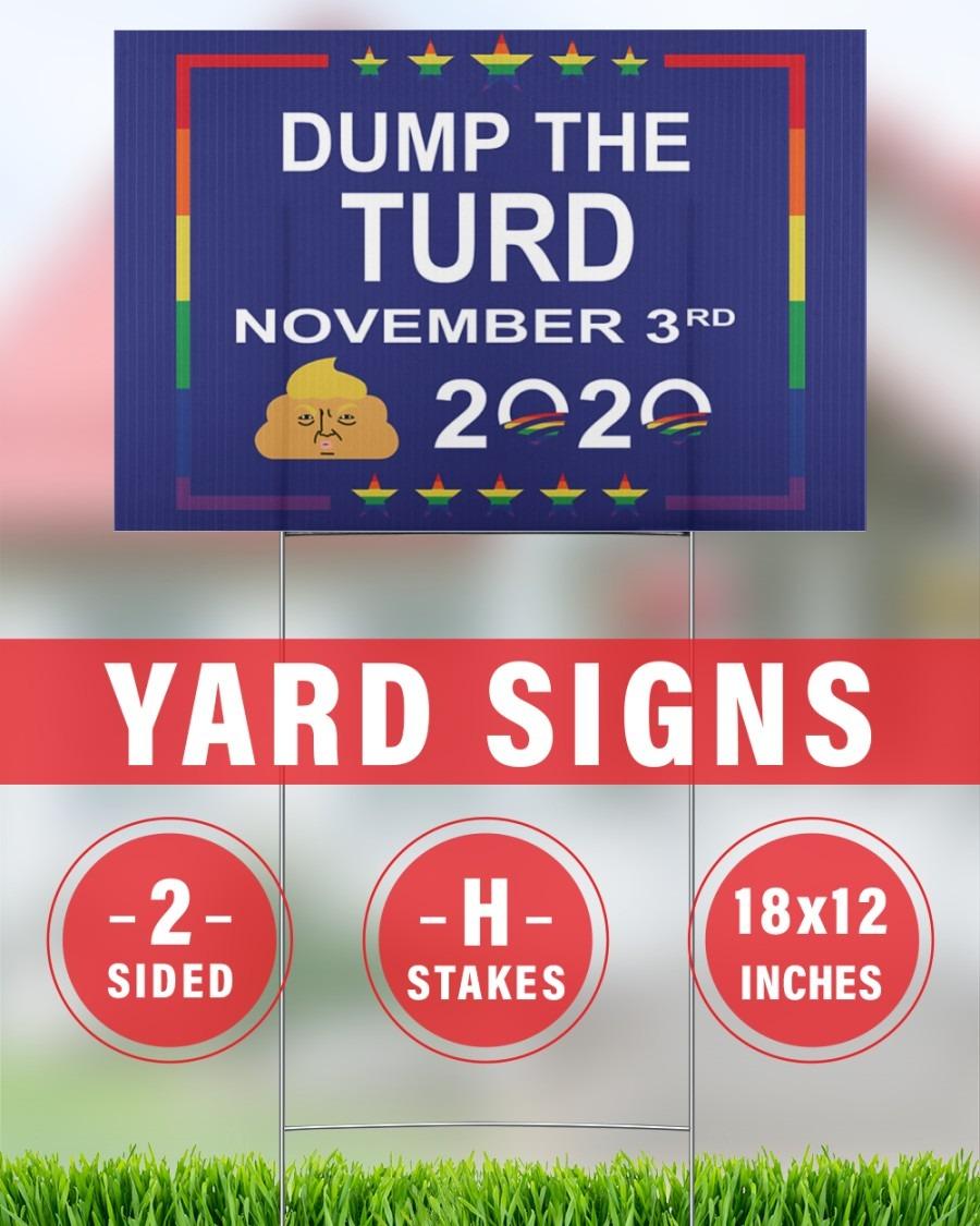 Dump the turd November 3rd 2020 yard sign 2