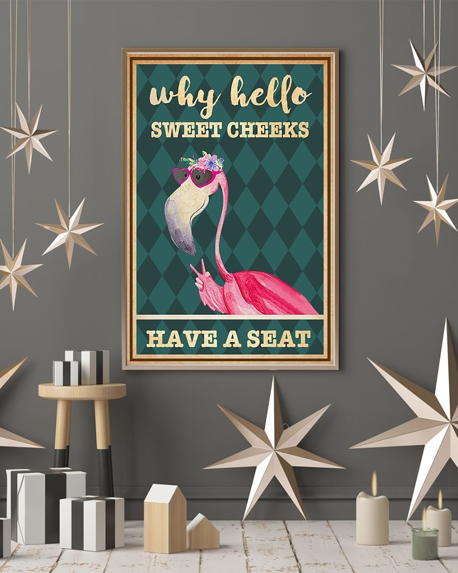Flamingo why hello sweet cheeks have a seat poster 1