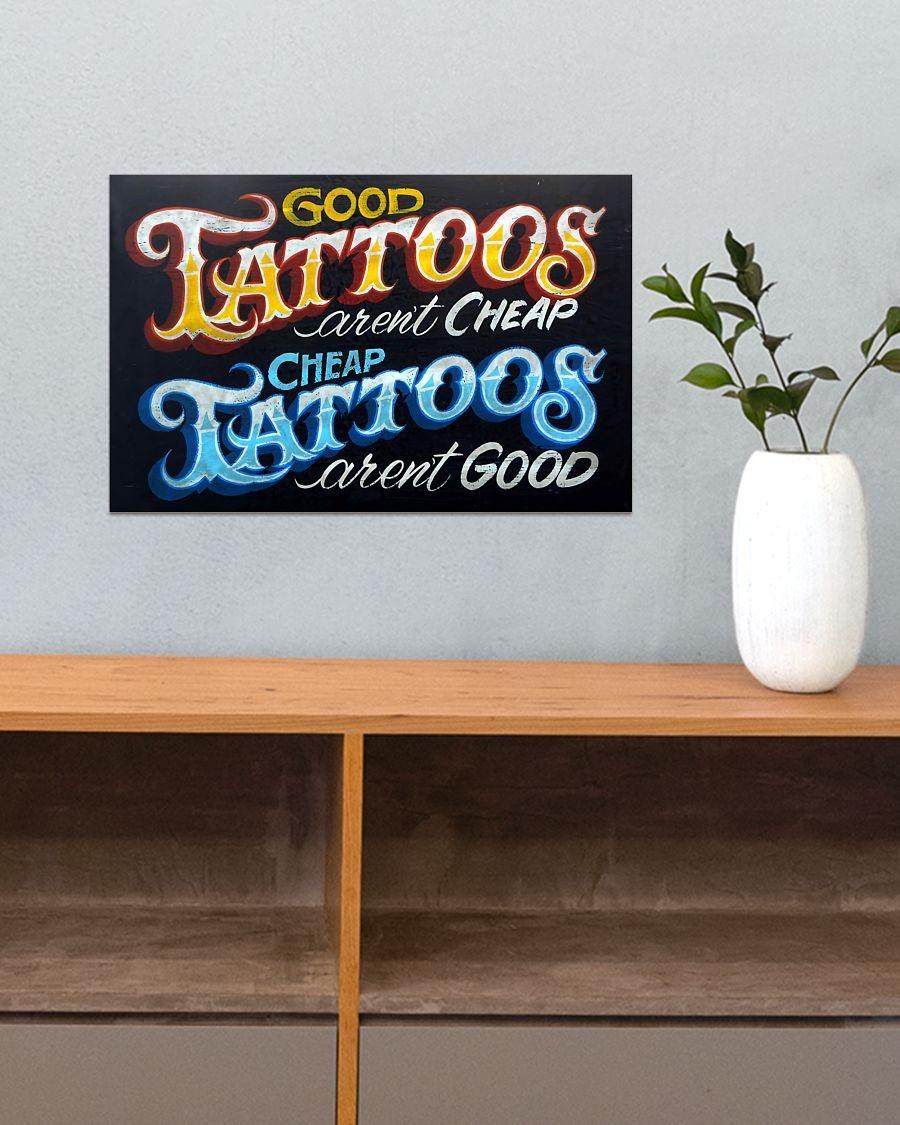 Good tattoos aren't cheap cheap tatoos aren't good poster 1