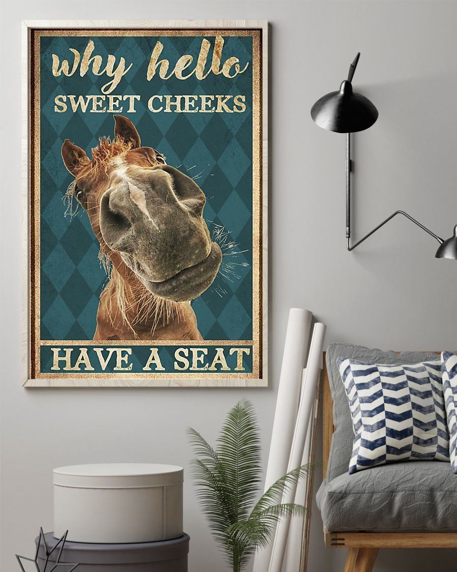 Horse why hello sweet cheeks have a seat poster 3