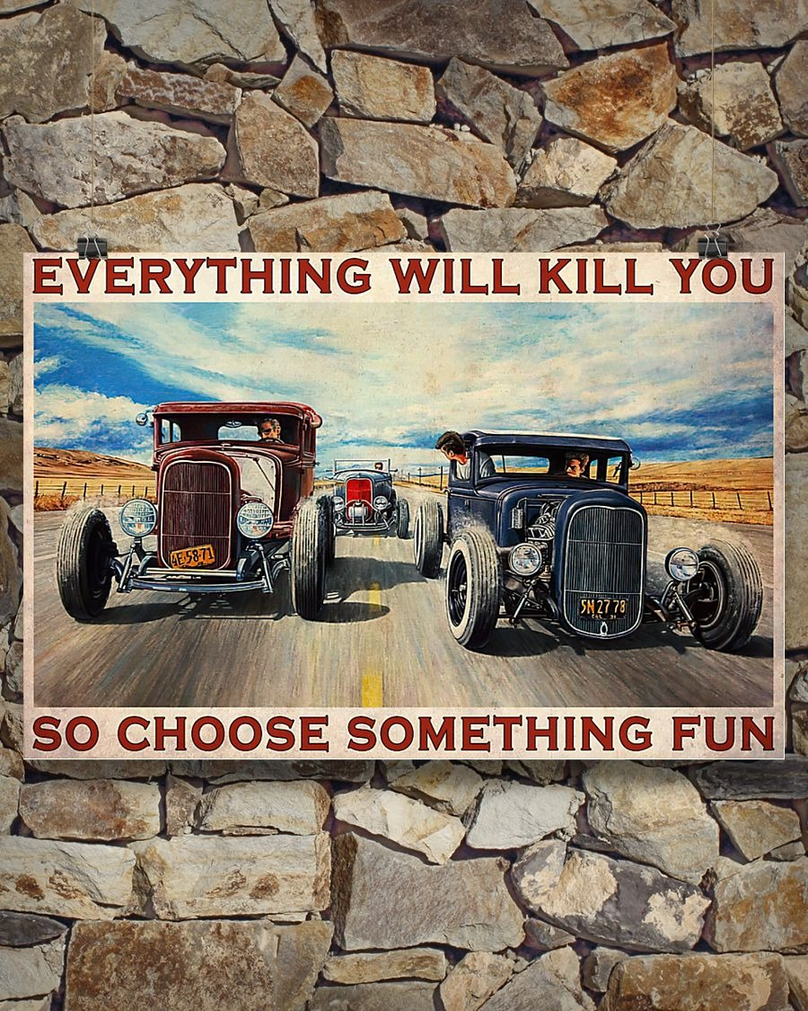 Hot rod Riff Raff race Everything will kill you so choose something fun poster 1