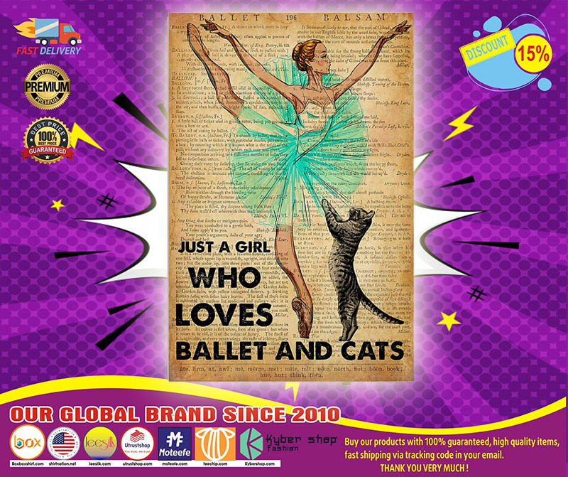 Just a girl who loves ballet and cats poster 4
