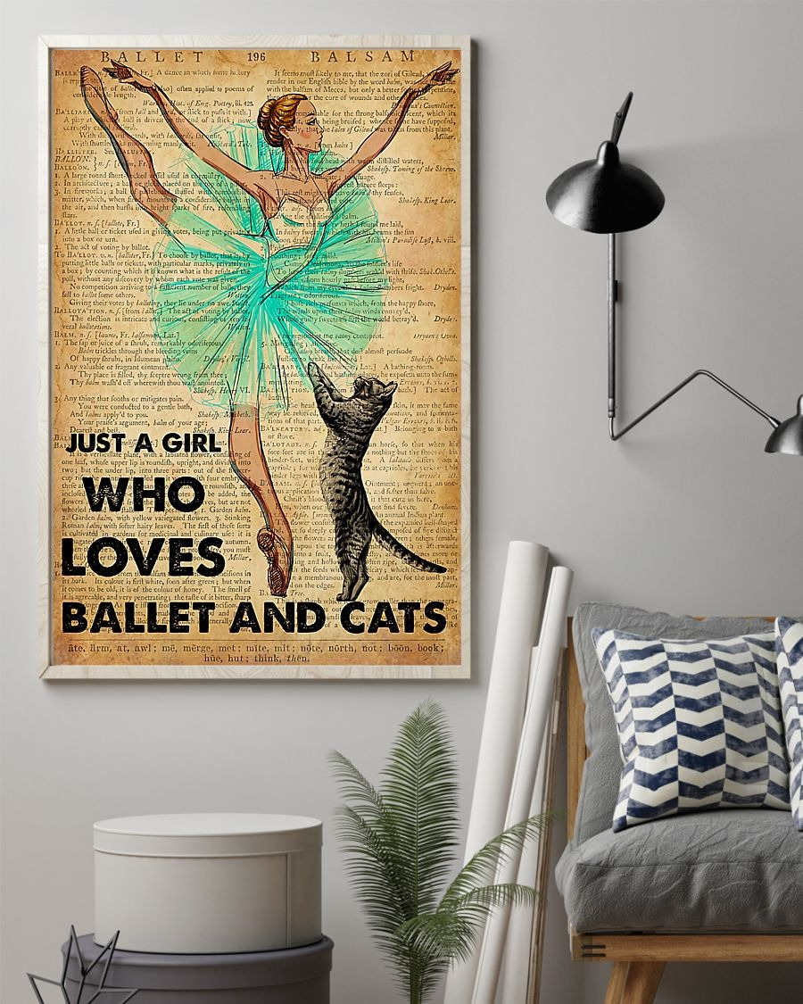 Just a girl who loves ballet and cats poster 3