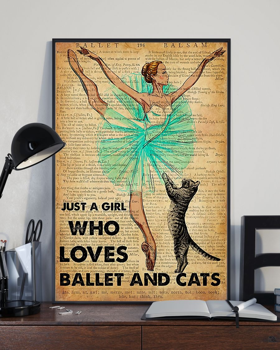 Just a girl who loves ballet and cats poster 2
