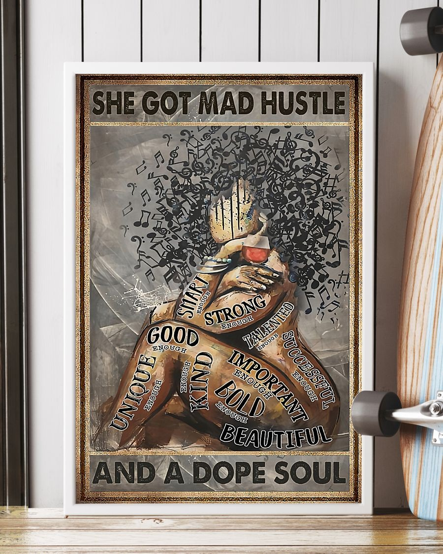 Music and Wine She got mad hustle and a dope soul poster 1