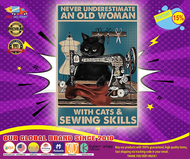 Never underestimate an old woman with cats and sewing skills poster 4