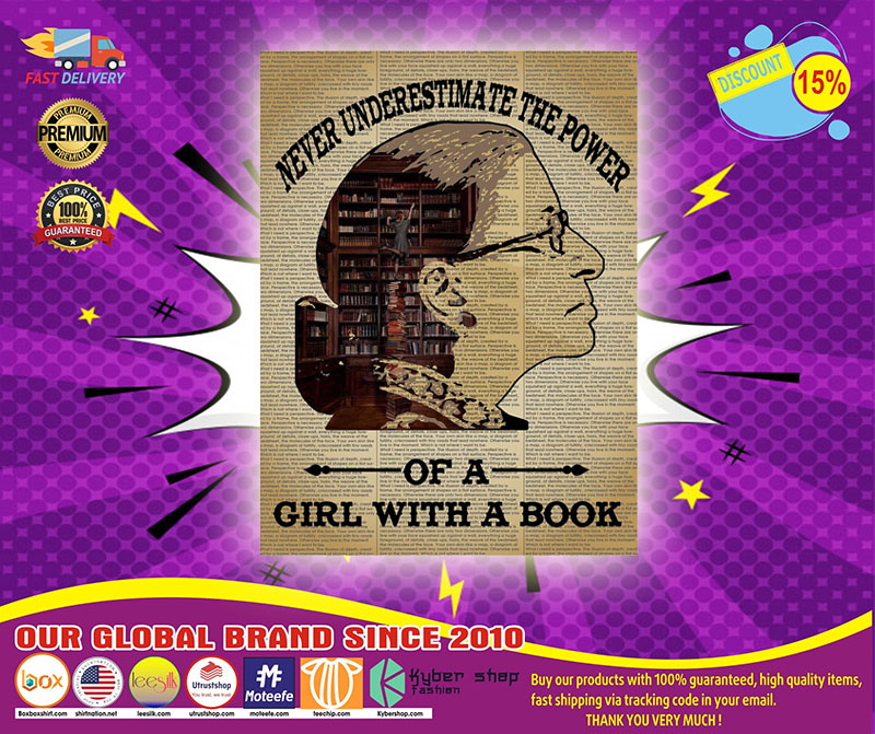 Never underestimate the power of a girl with a book Ruth Bader Ginsburg poster 4
