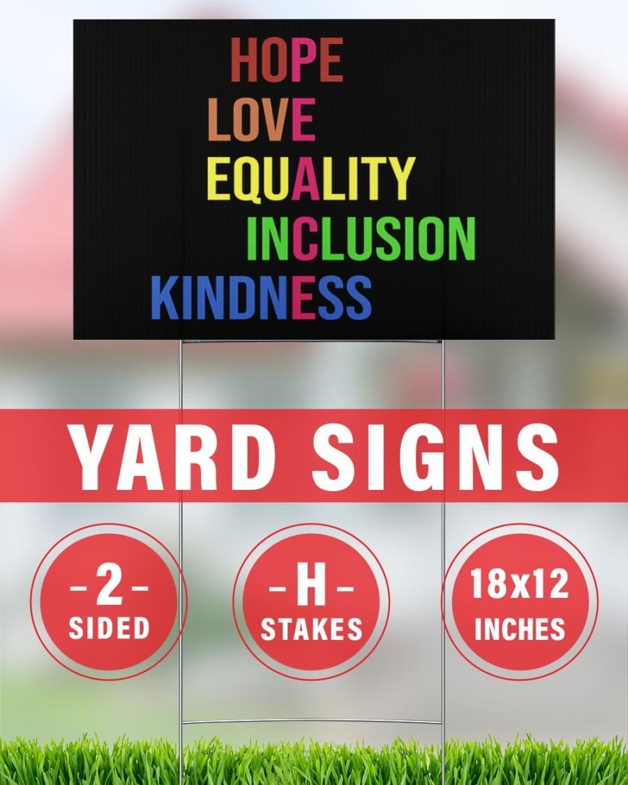 Peace hope love equality inclusion kind yard sign 2