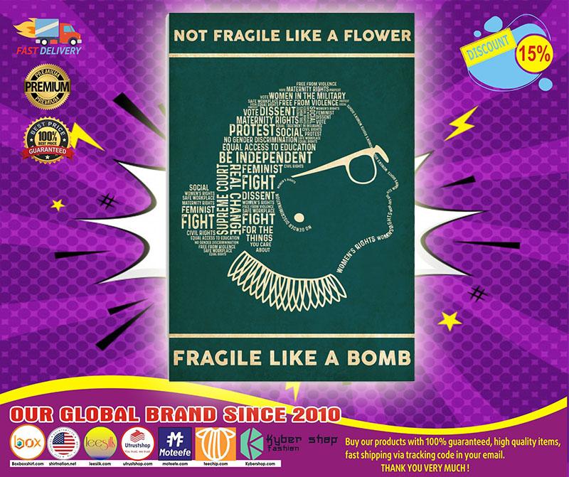Ruth Bader not fragile like a flower fragile like a bomb poster 4