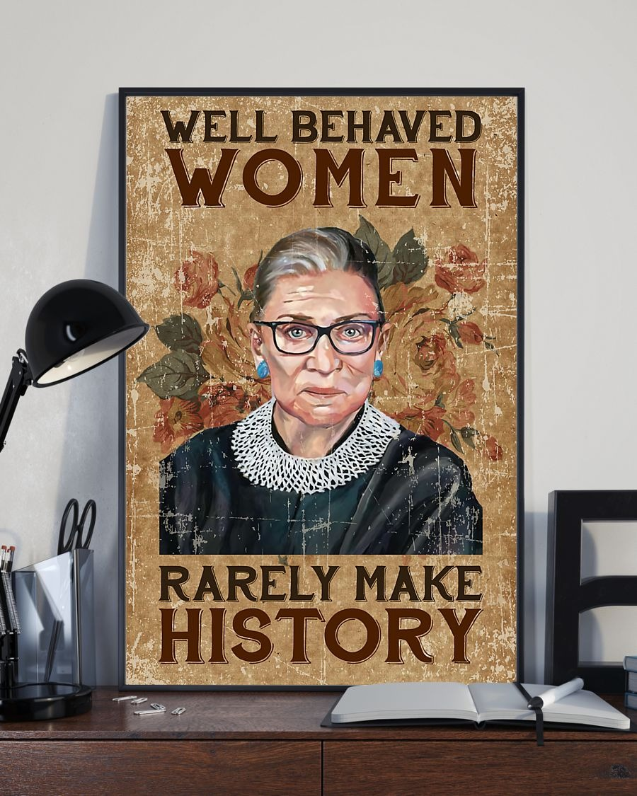Ruth Bader well behaved women rarely make history poster 2