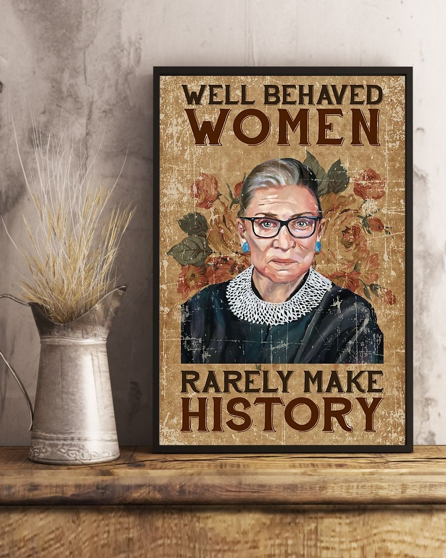 Ruth Bader well behaved women rarely make history poster 1