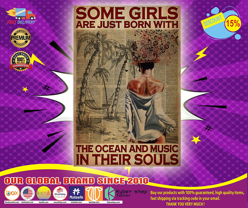 Some girls are just born with the ocean and music in their souls poster 1