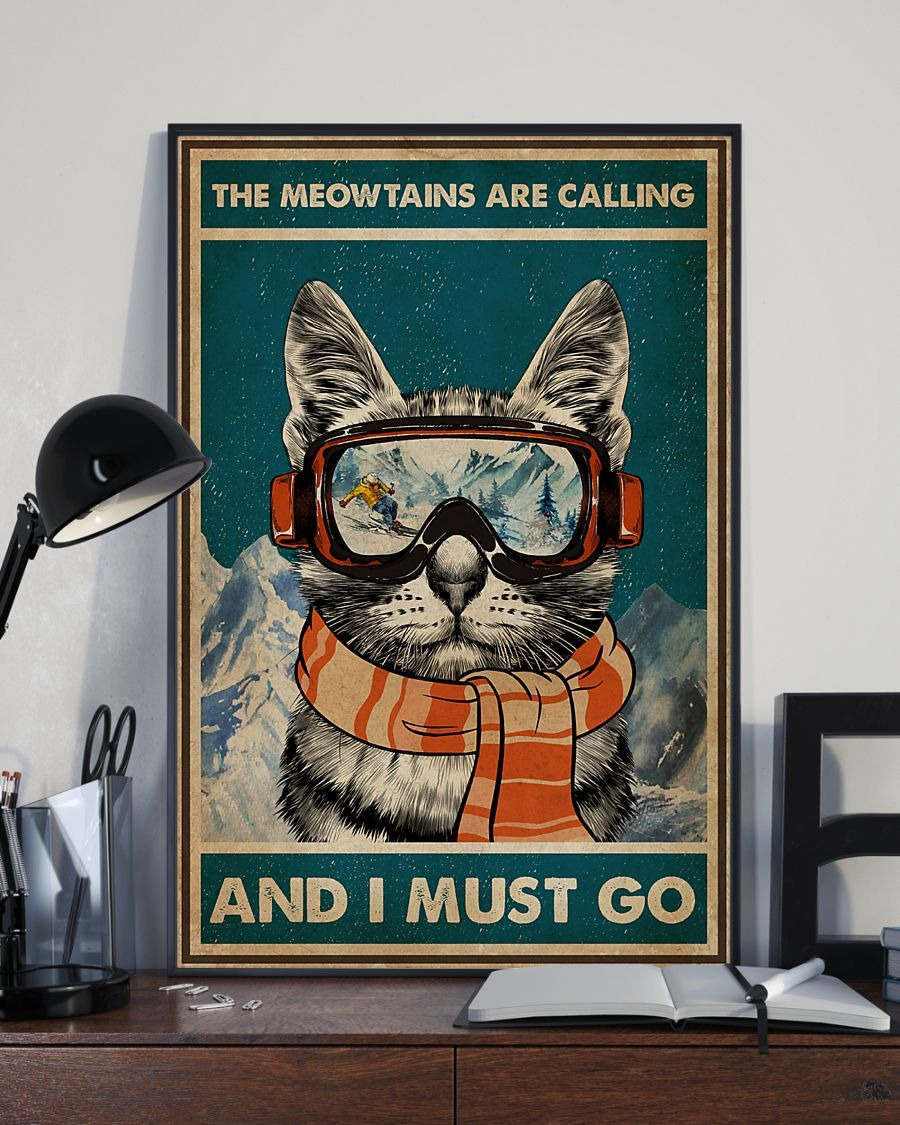 The meowtains are calling and I must go poster 2