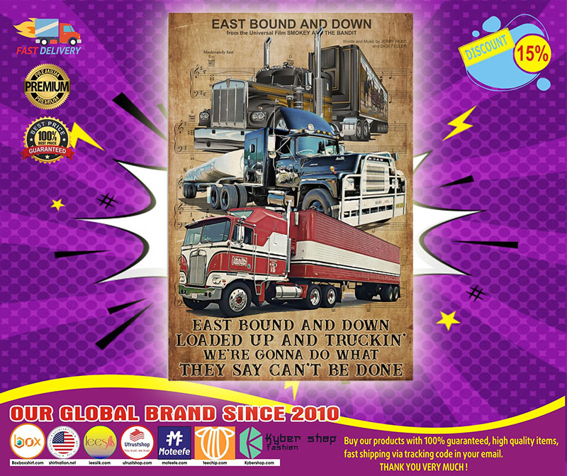 Trucker east bound and down poster 4