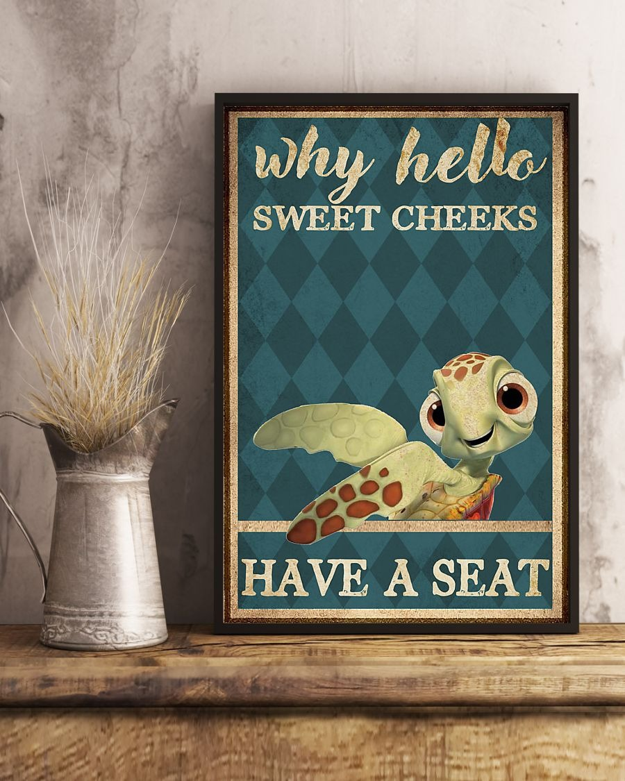 Turtle why hello sweet cheeks have a seat poster 2