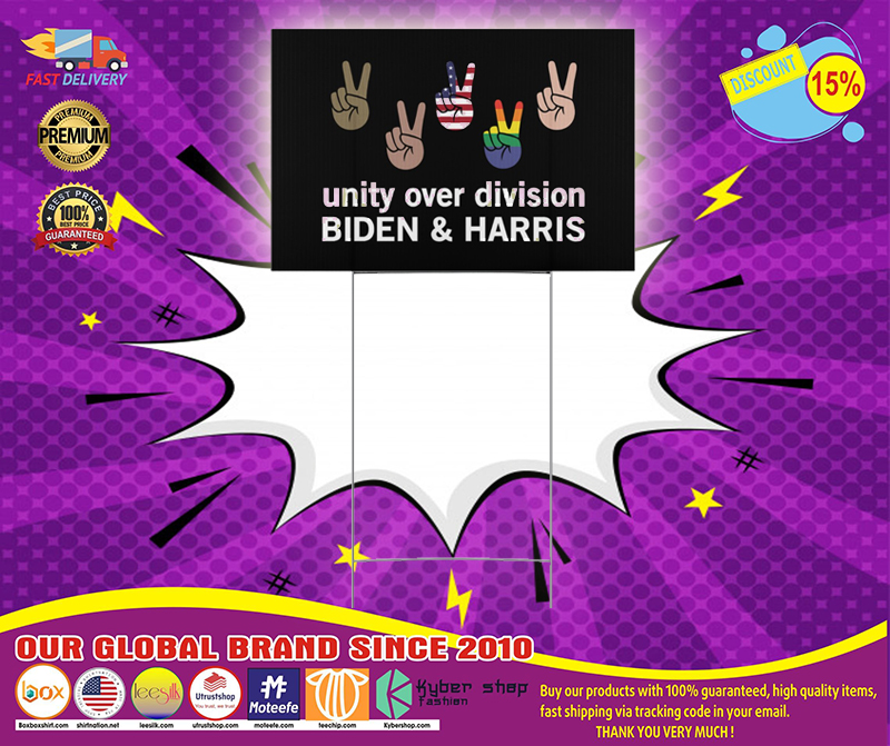 Unity over division Biden and harris Yard Sign 4