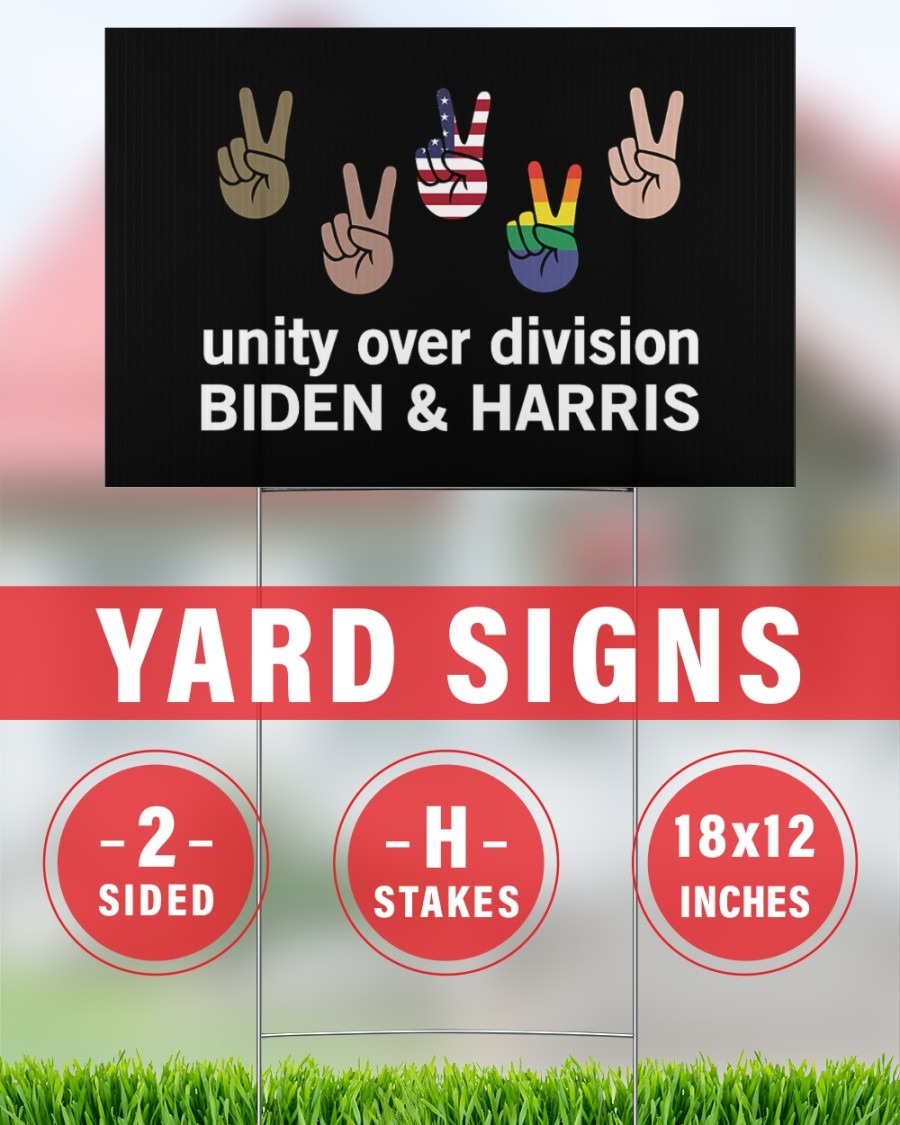 Unity over division Biden and harris Yard Sign 2