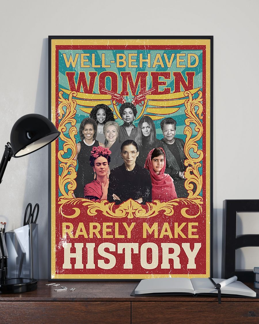 Well behaved women rarely make history Ruth Bader Ginsburg poster 2