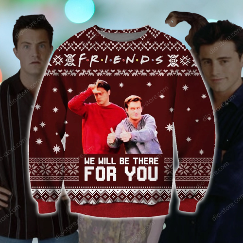 Friends We will be there for you sweater 5
