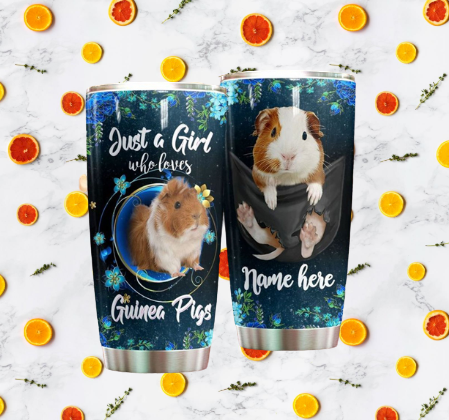 Just a girl who love Guinea Pig Personalized Tumbler