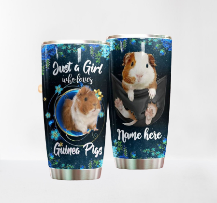 Just a girl who love Guinea Pig Personalized Tumbler 5
