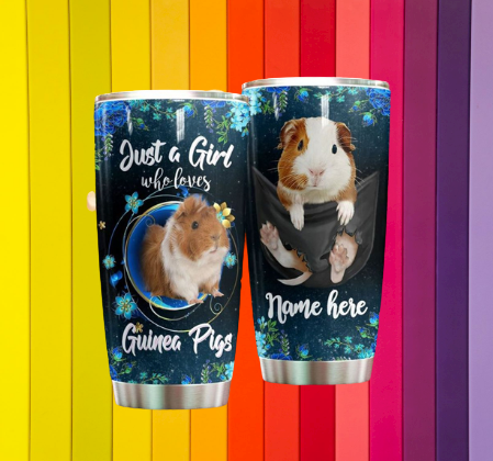 Just a girl who love Guinea Pig Personalized Tumbler 7