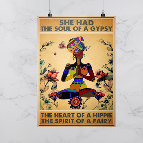 She had the soul of a gypsy the heart of a hippie the spirit of a fairy poster