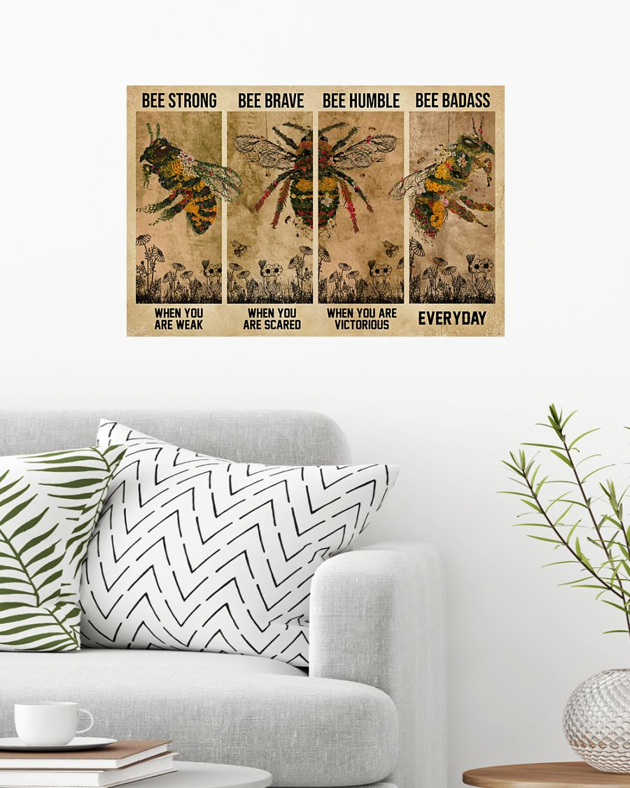 Bee be strong be brave be humble be badass poster 7