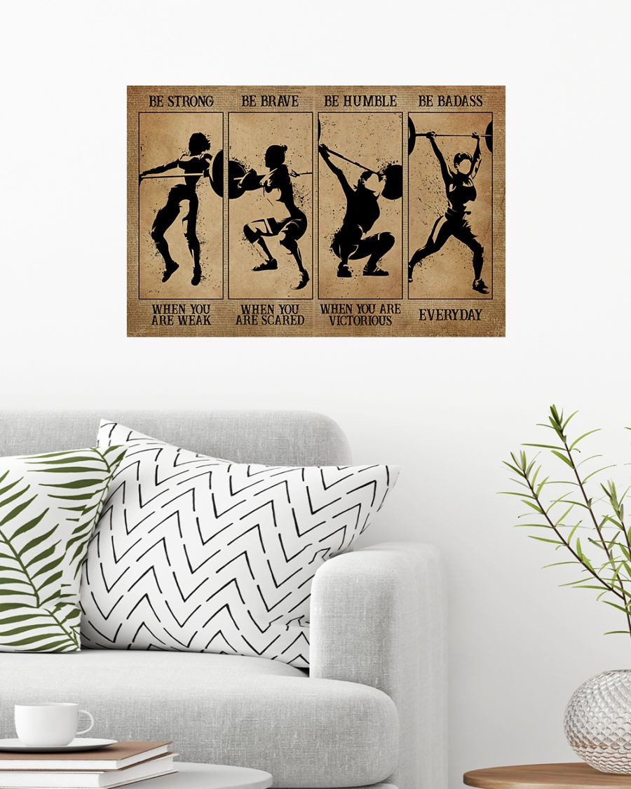 Weightlifting women be strong be brave be humble be badass poster 7