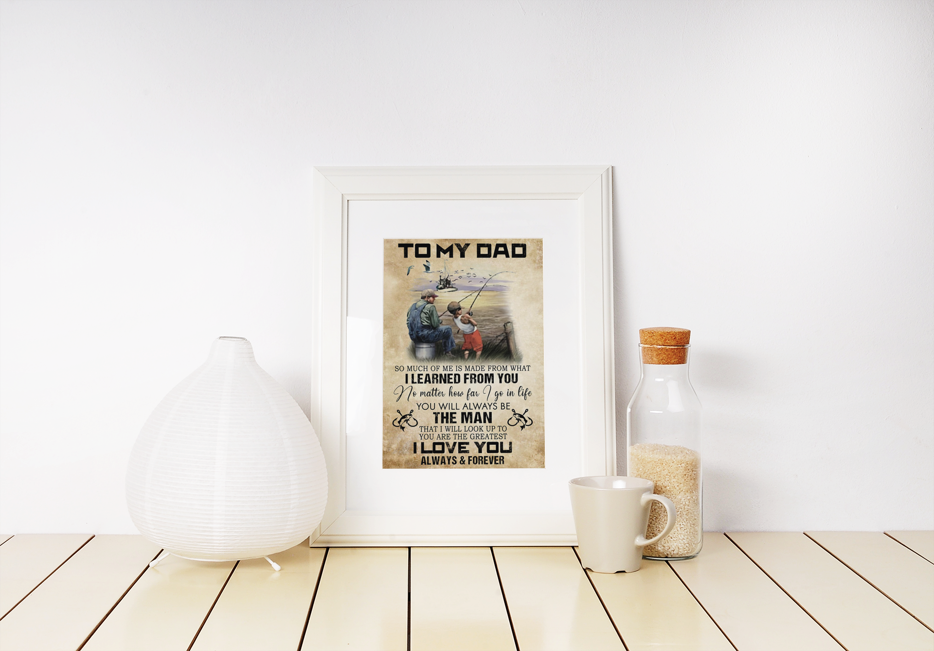 Fishing to my dad I learned from you poster 1