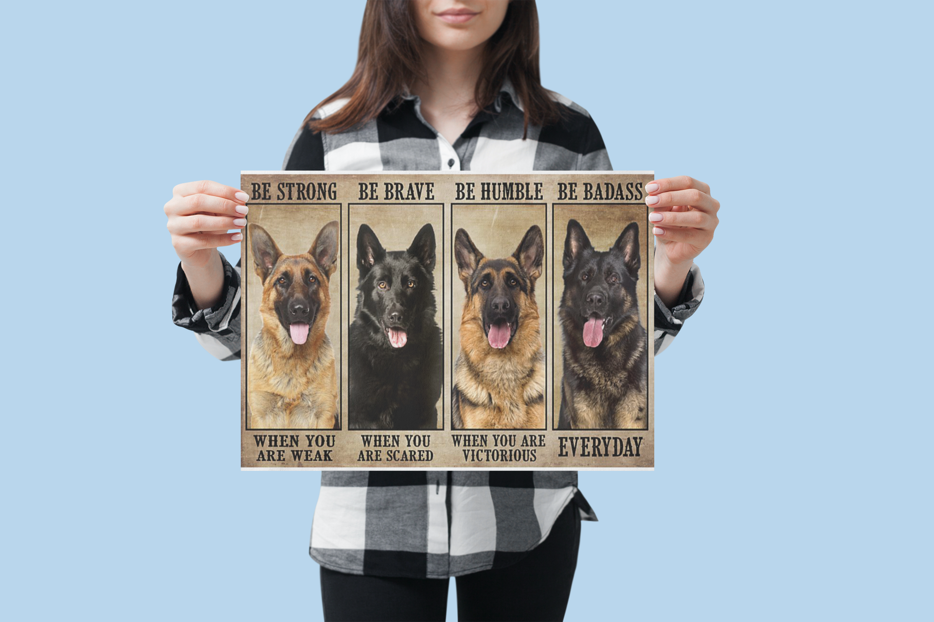 German Sherpherd be strong be brave be humble be badass poster 1