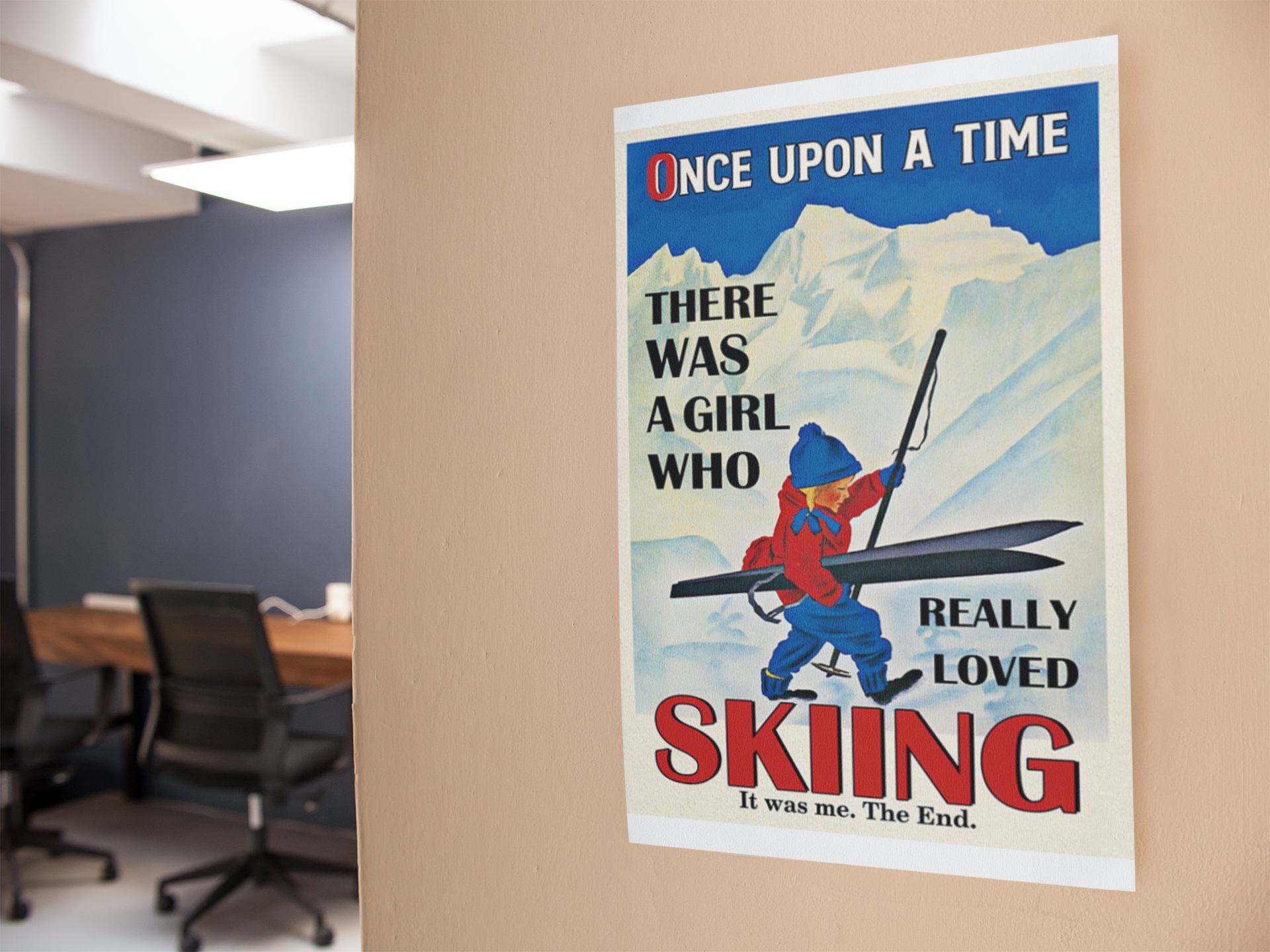 Once upon the time There was a girl who love Skiing poster13