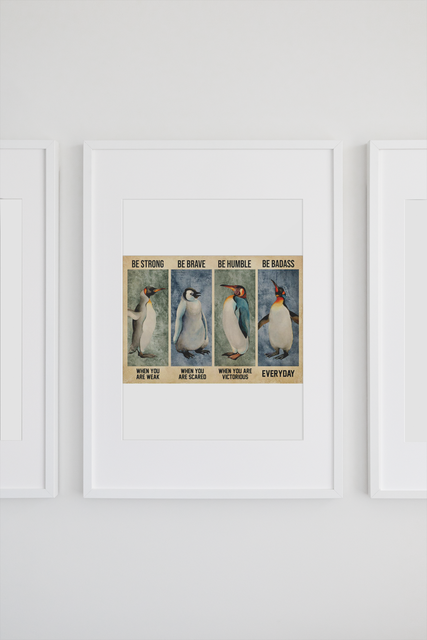 Penguin be brave be strong be humble be badass poster poster 3