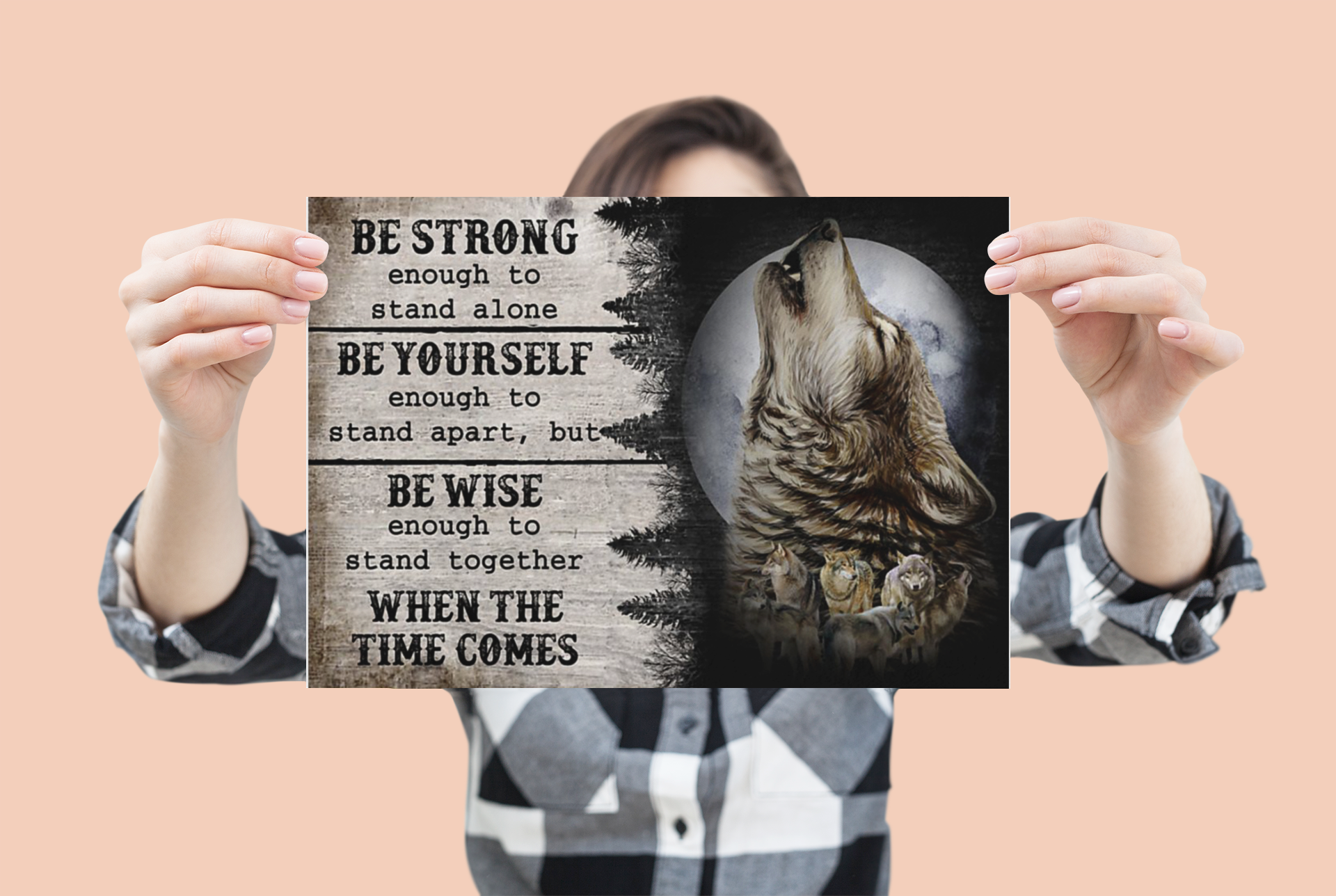 Wolf be strong be yourself be wise when the time comes poster 1