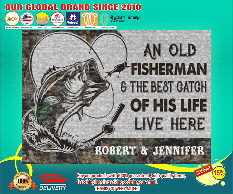 An old fisherman and the best catch of his life live here poster 19