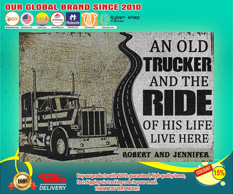 An old trucker and the ride of his life live here doormat 19