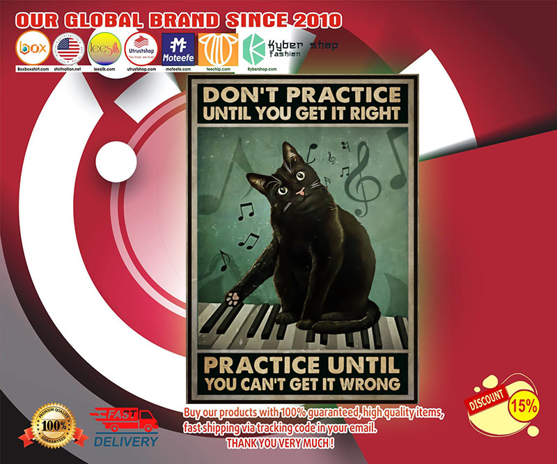 Black cat piano don't practice until you get it right poster 19
